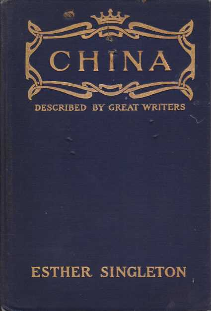Image for CHINA As Described by Great Writers