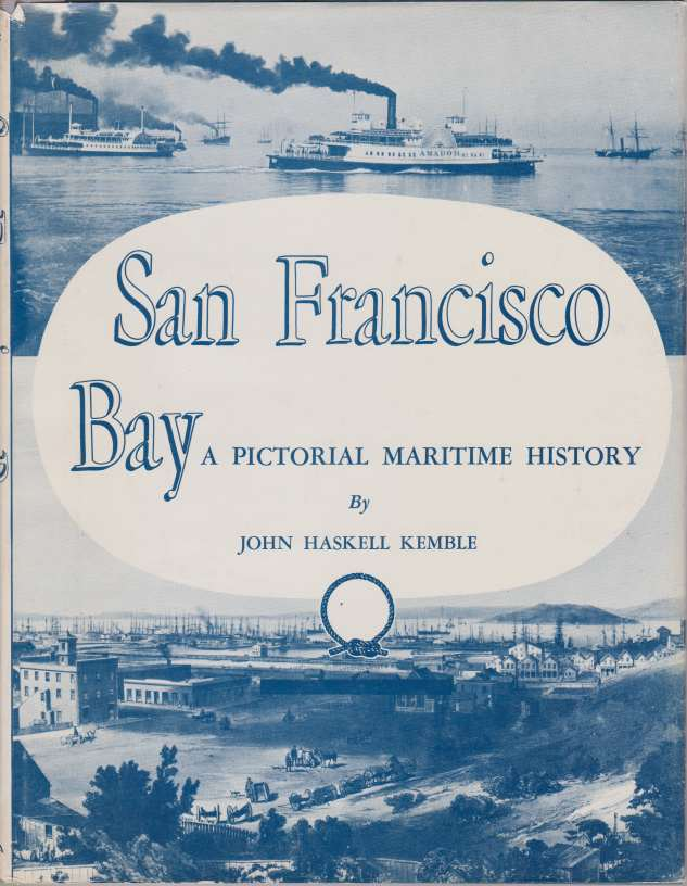 Image for SAN FRANCISCO BAY A Pictorial Maritime History