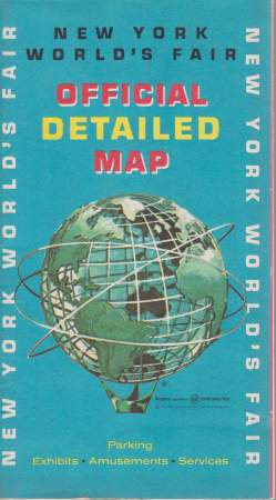 Image for OFFICIAL DETAILED MAP. NEW YORK WORLD'S FAIR [1964-1965] Parking, Eshibits, Amusements, Services