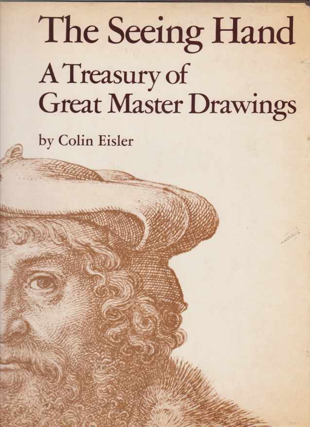 Image for THE SEEING HAND A Treasury of Great Master Drawings