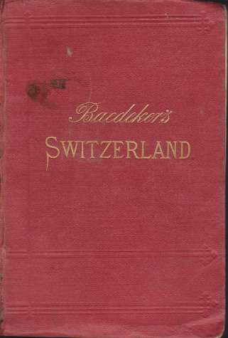 Image for SWITZERLAND And the Adjacent Portions of Italy, Savoy, and the Tyrol. Handbook for Travellers