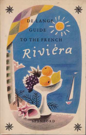 Image for GUIDE TO THE FRENCH RIVIERA