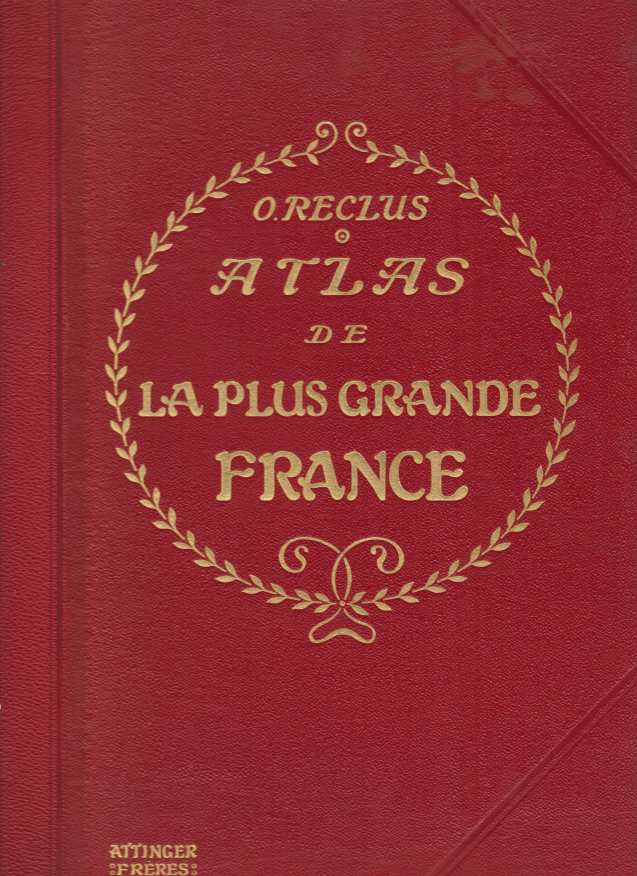 Image for ATLAS DE LA PLUS GRANDE FRANCE