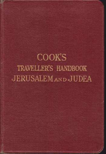 Image for A guide to Jerusalem and Judea Reprinted from the travellers' handbook for palestine and syria