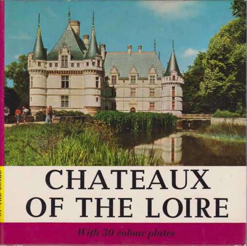 Image for CHÂTEAUX OF THE LOIRE