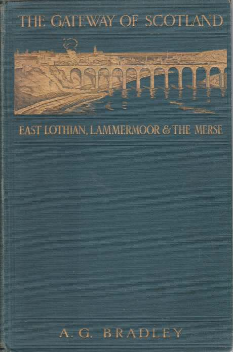 Image for THE GATEWAY OF SCOTLAND East Lothian, Lammermoor and the Merse