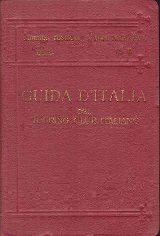 Image for LIGURIA, TOSCANA A NORD DELL'ARNO, EMILIA Guida D'Italia Del Touring Club Italiano