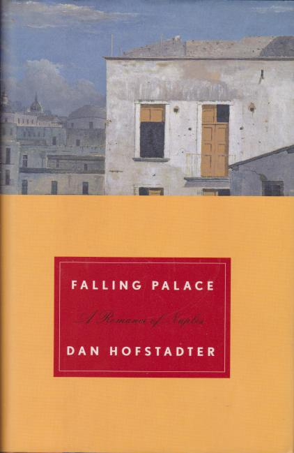 Image for FALLING PALACE A Romance of Naples