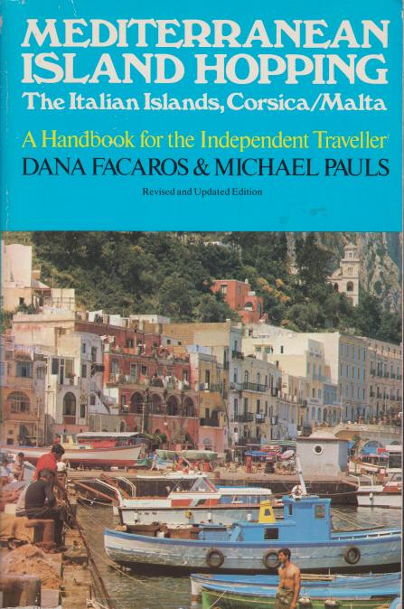 Image for MEDITERRANEAN ISLAND HOPPING A Handbook Fo Rthe Independent Traveller