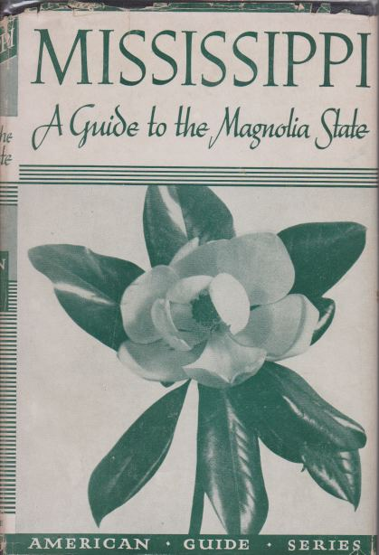 Image for MISSISSIPPI A Guide to the Magnolia State