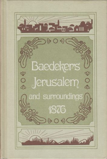 Image for JERUSALEM AND ITS SURROUNDINGS Handbook for Travellers