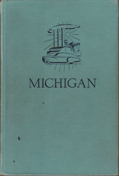 Image for MICHIGAN A Guide to the Wolverine State