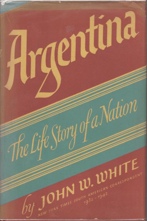 Image for ARGENTINA The Life Story of a Nation