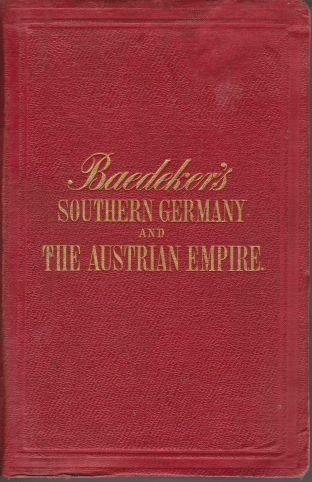 Image for SOUTHERN GERMANY AND AUSTRIA Including the Eastern Alps. Handbook for Travellers