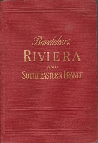 Image for THE RIVIERA South-Eastern France and Corsica. the Italian Lakes and Lake of Geneva. Handbook for Travellers