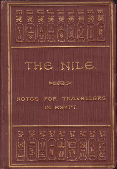 Image for THE NILE Notes for Travellers in Egypt