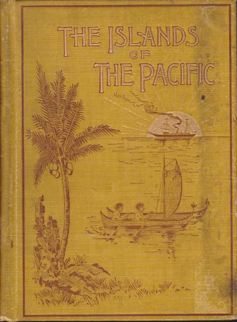 Image for THE ISLANDS OF THE PACIFIC From the Old to the New