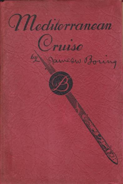 Image for THE MEDITERRANEAN CRUISE OF THE S. S. SAMARIA Sailing from New York February 2nd, 1935
