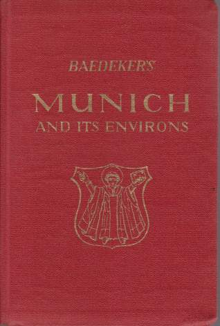 Image for MUNICH AND ITS ENVIRONS With Garmisch-Partenkirchen and Oberammergau. Handbook for Travellers