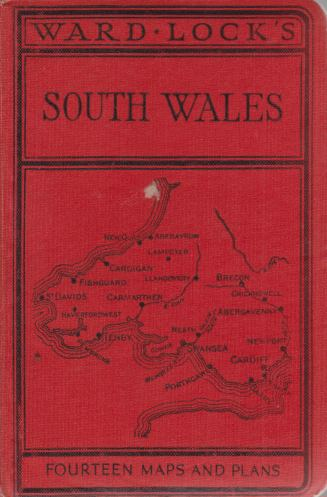 Image for GUIDE TO SOUTH WALES Including Brecon, Newport, Cardiff, Vale of Neath, Swansea, Gower, Carmarthen, Llandovery, Tenby, Pembroke, Fishguard, Cardigan, New Quay, Etc.