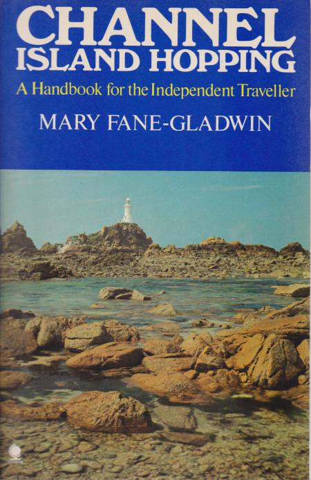 Image for CHANNEL ISLAND HOPPING A Handbook for the Independent Traveller