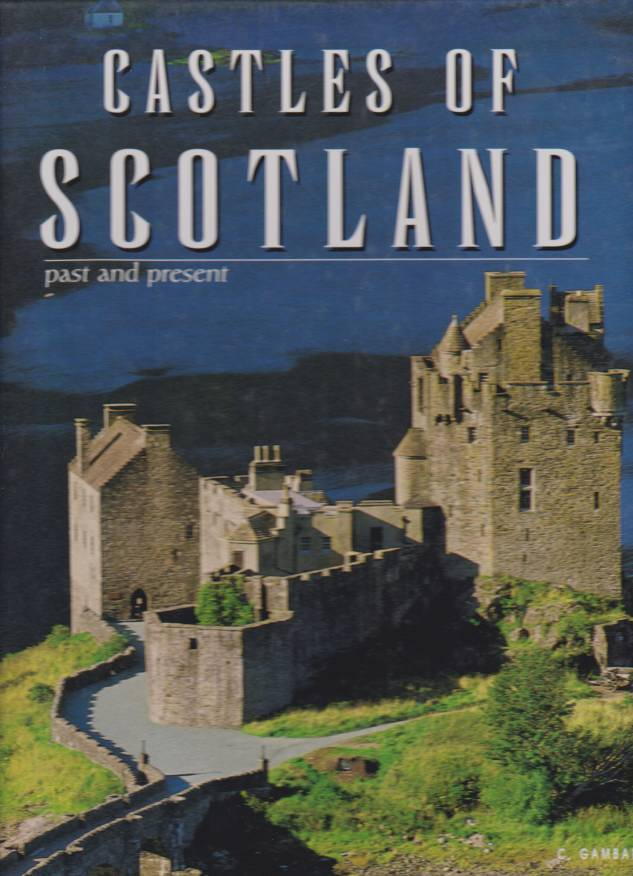 Image for CASTLES OF SCOTLAND Past and Present