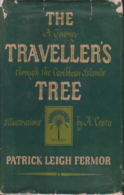 Image for THE TRAVELLER'S TREE A Journey through the Caribbean Islands