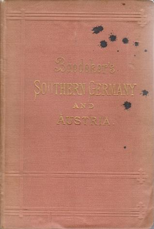 Image for SOUTHERN GERMANY AND AUSTRIA Including Hungary and Transylvania. Handbook for Travellers