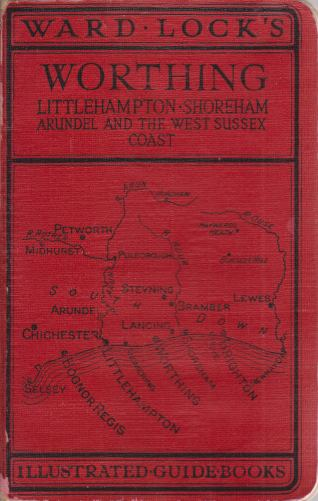 Image for GUIDE TO WORTHING Lancing, Shoreham, Littlehampton, Arundel, and the Coast from Brighton to Selsey Bill