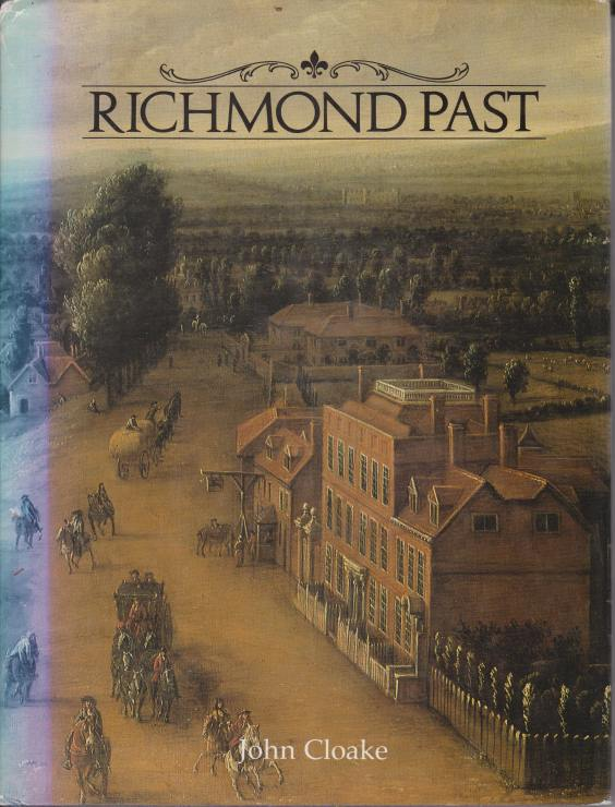 Image for RICHMOND PAST A Visual History of Richmond, Kew, Petersham and Ham