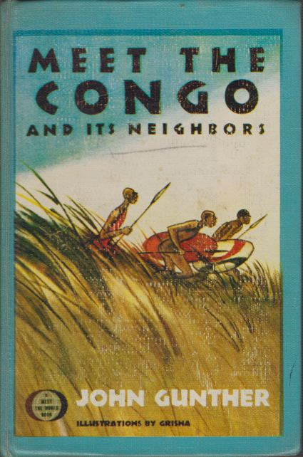 Image for MEET THE CONGO AND ITS NEIGHBORS