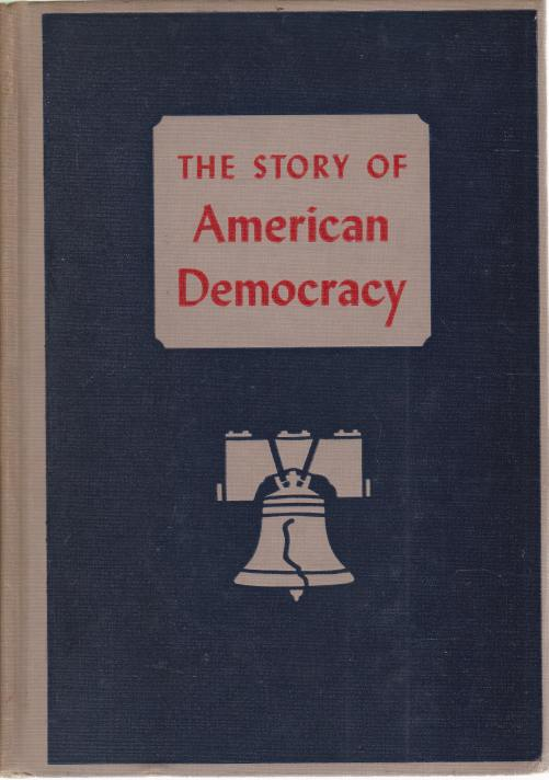Image for THE STORY OF AMERIAN DEMOCRACY