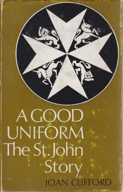 Image for A GOOD UNIFORM The St. John Story