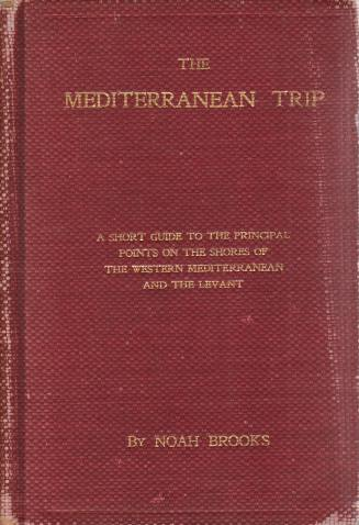 Image for THE MEDITERRANEAN TRIP A Short Guide to the Principal Points on the Shores of the Western Mediterranean and the Levant