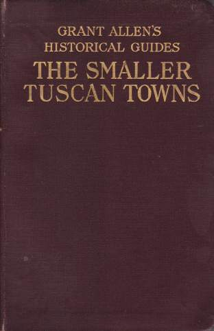 Image for THE SMALLER TUSCAN TOWNS