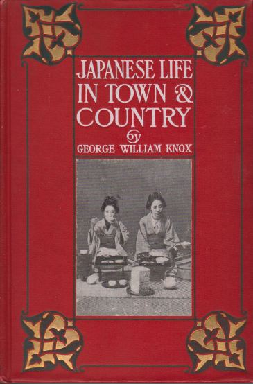 Image for JAPANESE LIFE IN TOWN AND COUNTRY