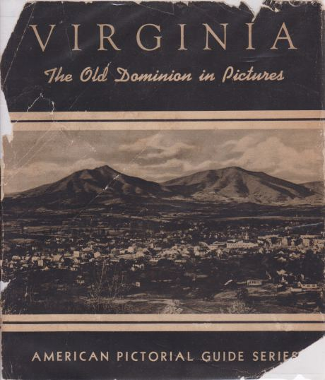 Image for VIRGINIA The Old Dominion in Pictures