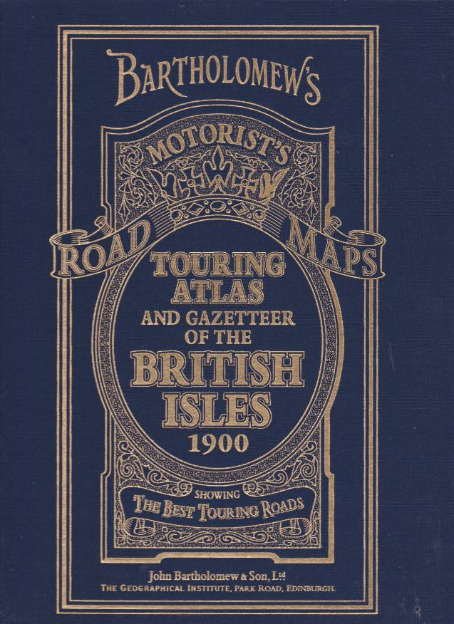 Image for BARTHOLOMEW'S 1900 TOURING ATLAS AND GAZETTEER OF THE BRITISH ISLES