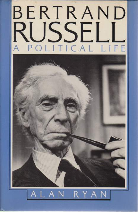 Image for BERTRAND RUSSELL A Political Life