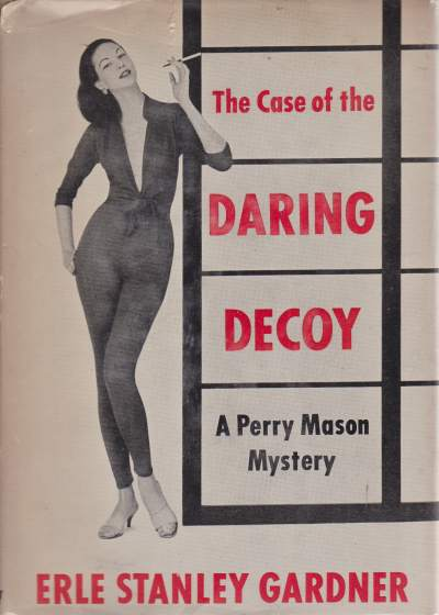 Image for THE CASE OF THE DARING DECOY A Perry Mason Mystery