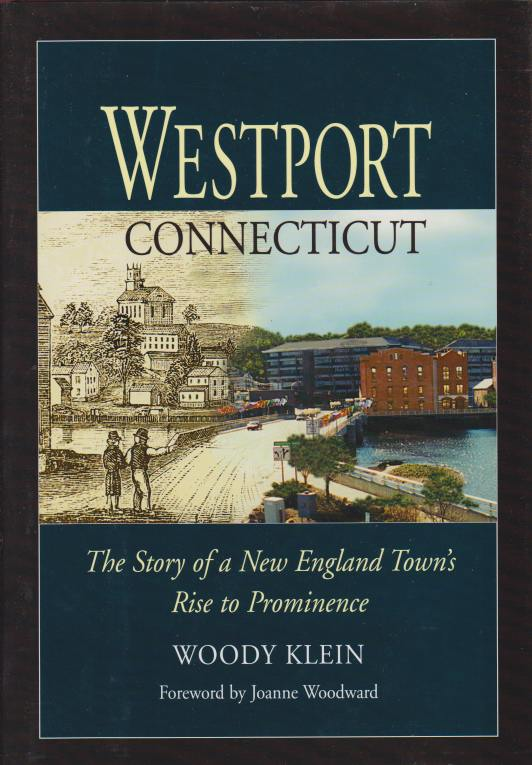 Image for WESTPORT CONNECTICUT The Story of a New England Town's Rise to Prominence