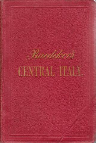 Image for ITALY. HANDBOOK FOR TRAVELLERS Second Part: Central Italy and Rome