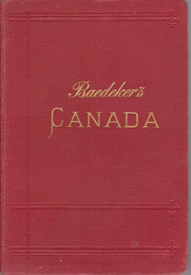 Image for THE DOMINION OF CANADA With Newfoundland and an Excursion to Alaska. Handbook for Travellers