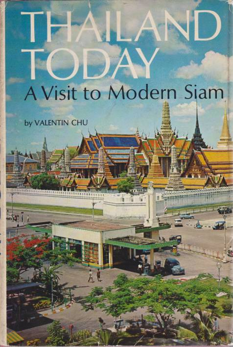 Image for THAILAND TODAY A Visit to Modern Siam