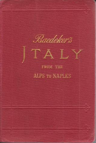 Image for ITALY FROM THE ALPS TO NAPLES Handbook for Travellers
