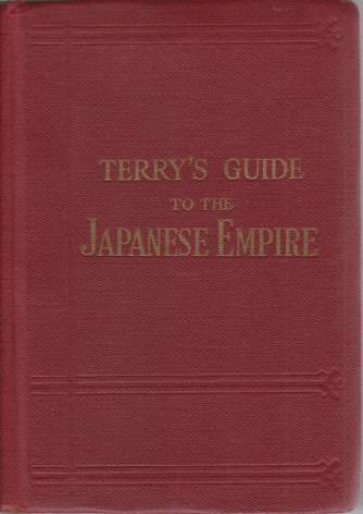 Image for TERRY'S GUIDE TO THE JAPANESE EMPIRE Including Korea and Formosa