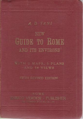 Image for A NEW GUIDE TO ROME AND ITS ENVIRONS