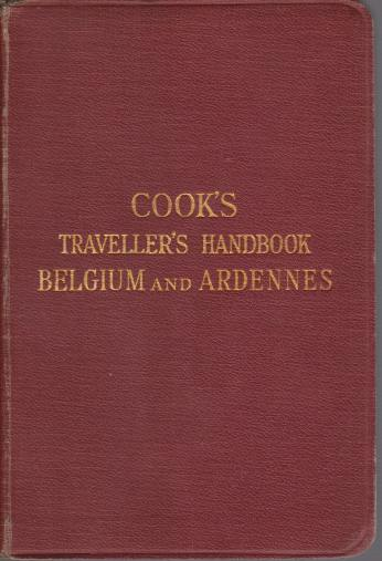 Image for COOK'S TRAVELLER'S HANDBOOK BELGIUM AND ARDENNES