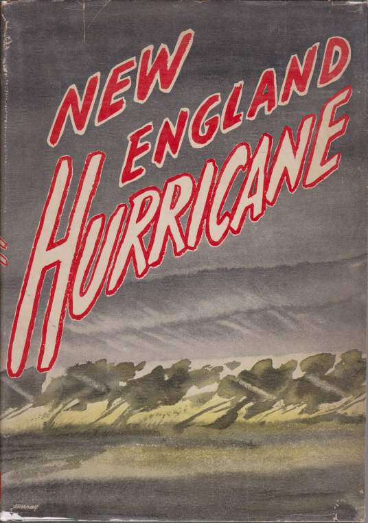 Image for NEW ENGLAND HURRICANE A Factual, Pictorial Record