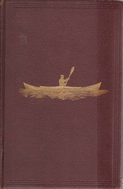 Image for VOYAGE OF THE PAPER CANOE A Geographical Journey of 2500 Miles, from Quebec to the Gulf of Mexico, During the Years 1874-5